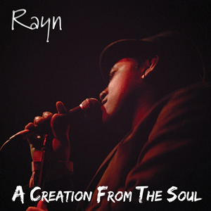 Rayn:A Creation From The Soul