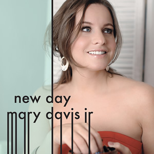 Mary Davis Jr:New Day